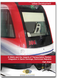 El Metro and the Impacts of Transportation System Integration in Santo Domingo